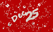 December 25 Surrounded by Gift Boxes Paper Confetti and Party Streamers Falling on Red Background