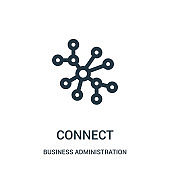 connect icon vector from business administration collection. Thin line connect outline icon vector illustration.