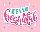 Cute lettering label art banner poster - Hello Beautiful