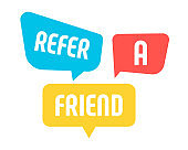 Speech bubbles with Refer a Friend message. Refer a friend