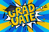 Concept of a graduating. Graduate word with graduation cap in pop art style