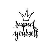 Respect yourself vector motivational inspirational calligraphy design