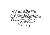calligraphy lettering of You are awesome in black isolated on white