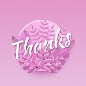 Vector illustration of Thanks word pink natural design with word in round shape with plant leaves.