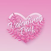 Vector illustration of Valentines Day text natural design with phrase in heart shape surrounded by leaves.