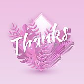 Vector illustration of Thanks text floral design with word in pink plant leaves in frame