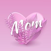 Vector illustration of Mom text natural design with word in heart shape surrounded by pink tropical leaves.