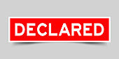Label sticker in red color square shape as word declared on white background