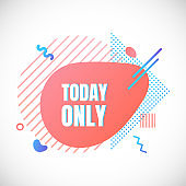 Modern liquid abstract special offer price sign TODAY ONLY text gradient flat style design fluid vector colorful vector illustration banner simple shape advertising big sale or clearance symbol.