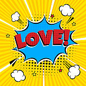 Comic Lettering Love In The Speech Bubbles Comic Style Flat Design. Dynamic Pop Art Vector Illustration Isolated On Rays Background. Exclamation Concept Of Comic Book Style Pop Art Voice Phrase.