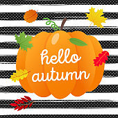 Hello autumn vector banner or poster gradient flat style design vector illustration. Big orange pumpkin with text, colored leaves isolated on stripe background.