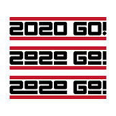 2020 Go! Let the new year begin. Set of print for t-shirts. Sticker or banner for New Year party.