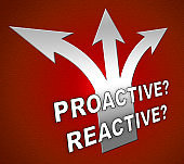 Proactive Vs Reactive Arrows Representing Taking Aggressive Initiative Or Reacting - 3d Illustration