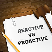 Proactive Vs Reactive Note Representing Taking Aggressive Initiative Or Reacting - 3d Illustration