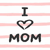 Square card I Love Mom. Drawn by hand with watercolour brush. Sketch, watercolor, paint. Vector illustration.