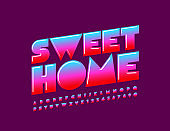 Vector colorful banner Home Sweet. Creative Uppercase Alphabet Letters and Numbers
