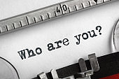 Who are you typed on an old typewriter