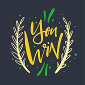 You win. Hand drawn phrase lettering. Isolated on dark background.