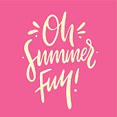 Oh summer Fun hand drawn vector lettering. Isolated on pink background.