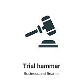 Trial hammer vector icon on white background. Flat vector trial hammer icon symbol sign from modern business and finance collection for mobile concept and web apps design.