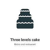 Three levels cake vector icon on white background. Flat vector three levels cake icon symbol sign from modern bistro and restaurant collection for mobile concept and web apps design.
