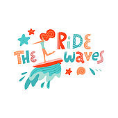 Ride the wave lettering quote. Surfing girl on the surf board catching waves in the sea ocean. Young Woman with surfboard on the beach wearing bikini vector illustration cartoon clipart