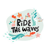 Ride the wave print with lettering and young women swimming in the ocean waves. Flat Vector hand drawn illustration in scandinavian style.