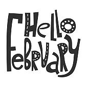Hello february. Handwritten lettering for greeting cards, posters, stickers and other design.