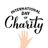 International Day of Charity calligraphy hand lettering isolated on white. Vector template for typography poster, banner, postcard, flyer, etc