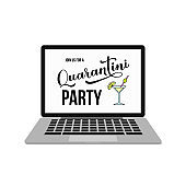 Quarantini Party lettering and hand drawn martini cocktail glass on laptop screen. Funny quarantine banner. Coronavirus COVID-19 concept. Vector template for poster, postcard, t-shirt, sticker, etc.