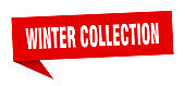winter collection speech bubble. winter collection ribbon sign. winter collection banner