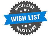 wish list round isolated ribbon label. wish list sign