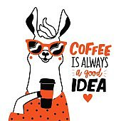 Motivational typography poster with smiling llama and cool positive quote. Coffee is always a good idea trendy lettering phrase.