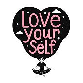 Vector illustration with girl who sits lotus position and meditates. Love yourself. Lettering motivating phrase in long black hair.