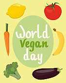 World Vegan Day. Greeting card, banner or poster. Vegetables and fruits, lemon, banana, tomato, carrot, eggplant and broccoli. Healthy vegetarian food