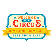 Circus signboard, board displaying entertainment logo design