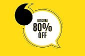 Get Extra 80% off Sale. Discount offer sign. Vector