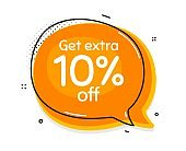 Get Extra 10% off Sale. Discount offer sign. Vector
