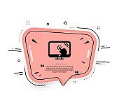 Touch screen icon. Online quiz test sign. Vector