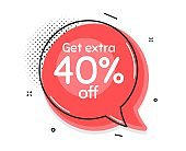 Get Extra 40% off Sale. Discount offer sign. Vector