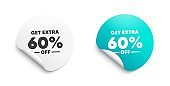 Get Extra 60% off Sale. Discount offer sign. Vector