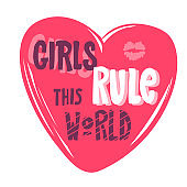 Girls rule this world lettering. heart pink,Design element for T-shirt, interior poster. hand drawn Vector illustration. Typography for banner, poster or clothing design. Vector invitation