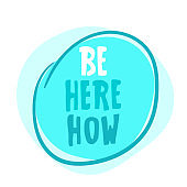 lettering - 'Be here now'. Vector illustration Motivating poster design. abstract quote. Calligraphy inspiration graphic design typography. Hand written on black. Cute simple vector. Textile print.