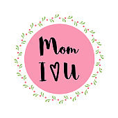 Stamp with text Love You Mom for Happy Mother s Day celebration in childish style Vector wreath