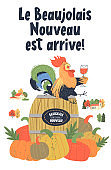 Beaujolais Nouveau has arrived, text in French. Festival of young wine. A cheerful bright colorful rooster with a glass of red wine. Vector illustration.