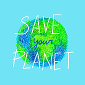 illustration of earth with save your planet words