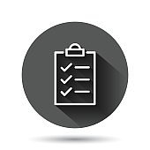 To do list icon in flat style. Document checklist vector illustration on black round background with long shadow effect. Notepad check mark circle button business concept.