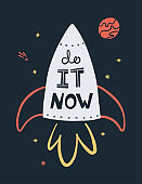 Do it now handdrawn card template. Spaceship, stars and planet composition with typography. Motivating postcard design.