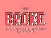 Broke font. Vector alphabet