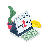 Pay day isometric icon. Calendar and money as a symbol of payment.